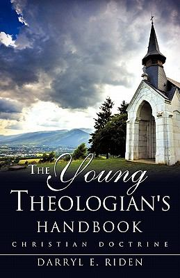The Young Theologian's Handbook 9781613791776