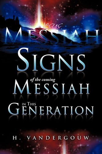 Signs of the Coming Messiah in This Generation 9781613792100