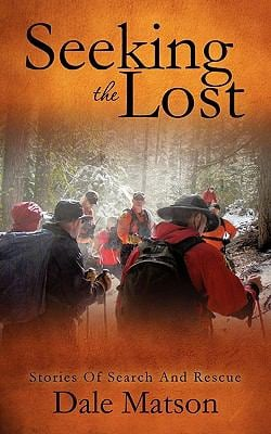 Seeking the Lost: Stories of Search and Rescue 9781613793855