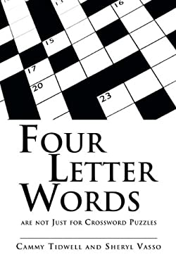 Four Letter Words Are Not Just for Crossword Puzzles 9781613797006