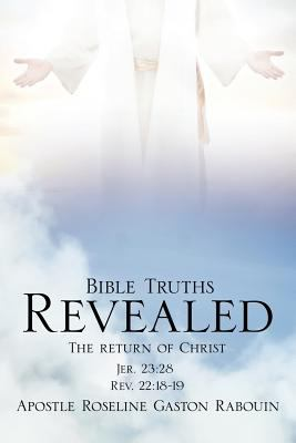 Bible Truths Revealed: The Return of Christ 9781613799284