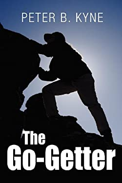The Go-Getter: A Story That Tells You How to Be One 9781613820858