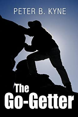 The Go-Getter: A Story That Tells You How to Be One 9781613821695