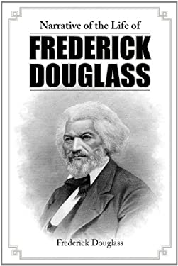 Narrative of the Life of Frederick Douglass 9781613821732