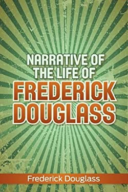 Narrative of the Life of Frederick Douglass 9781613822111
