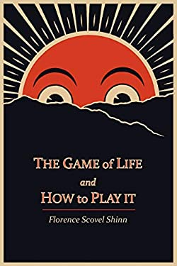 The Game of Life and How to Play It 9781614270799