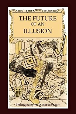 The Future of an Illusion 9781614270867