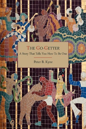 The Go-Getter: A Story That Tells You How to Be One 9781614270973