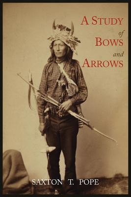 A Study of Bows and Arrows 9781614271376