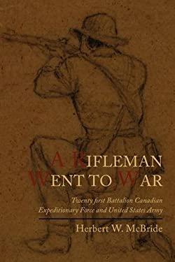 A Rifleman Went to War 9781614271673