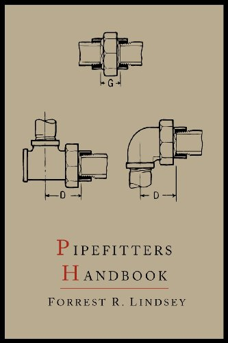Pipefitters Handbook: Second Expanded Edition 9781614273295