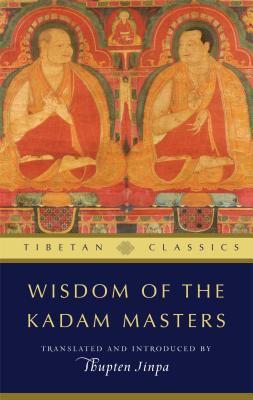 Wisdom of the Kadam Masters 9781614290544