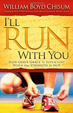 I'll Run with You: How God's Grace Is Sufficient When Our Strength Is Not 9781614480563