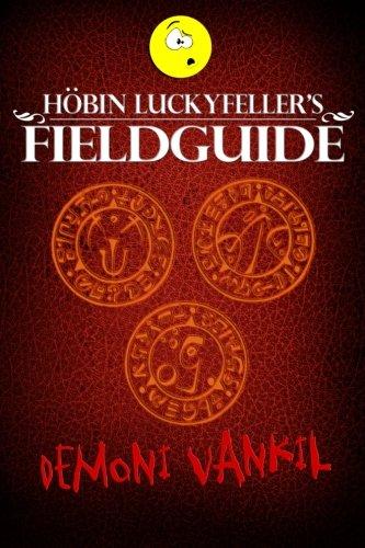 Hobin Luckyfeller's Fieldguide: Demoni Vankil