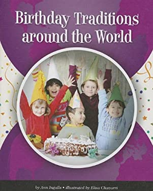 Birthday Traditions Around the World (World Traditions (Child's World)) 9781614734246
