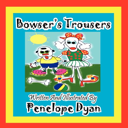 Bowser's Trousers 9781614770213