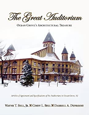 The Great Auditorium, Ocean Grove's Architectural Treasure 9781614930365