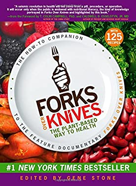 Forks Over Knives: The Plant-Based Way to Health 9781615190454