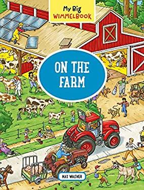 My Big WimmelbookOn the Farm