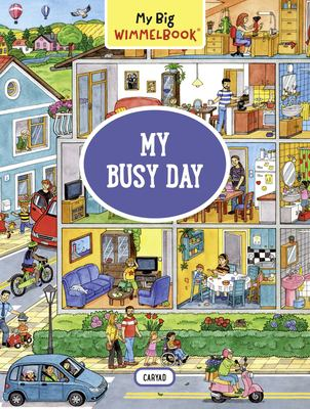 My Big WimmelbookMy Busy Day