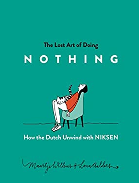 The Lost Art of Doing Nothing: How the Dutch Unwind with Niksen