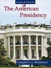 The American Presidency 11472242