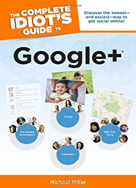 The Complete Idiot's Guide to Google + 9781615641673