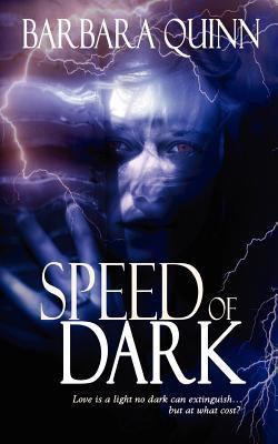 Speed of Dark 9781615725076