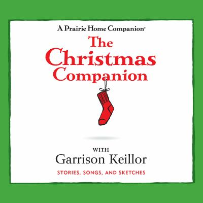 The Christmas Companion: Stories, Songs, and Sketches 9781615735112
