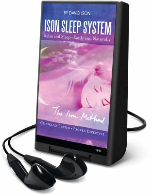Ison Sleep System: Relax and Sleep - Easily and Naturally [With Earbuds] 9781615749232