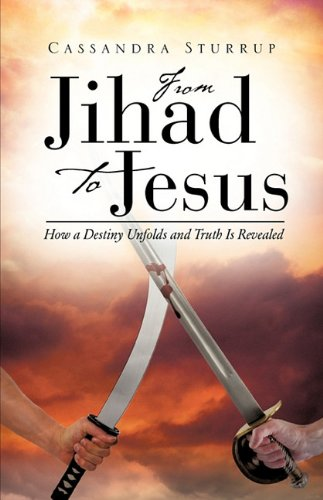 From Jihad to Jesus 9781615796540
