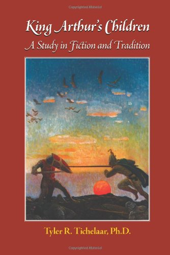 King Arthur's Children: A Study in Fiction and Tradition