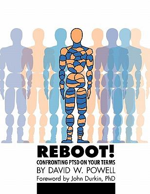 Reboot! Confronting Ptsd on Your Terms: A Workbook 9781615990849