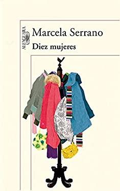 Diez Mujeres = Ten Women 9781616058968
