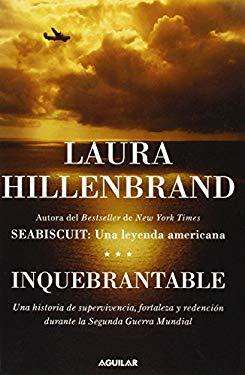 Inquebrantable = Unbroken