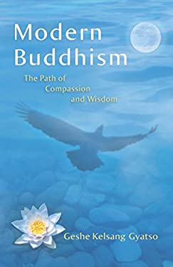 Modern Buddhism: The Path of Compassion and Wisdom 9781616060053