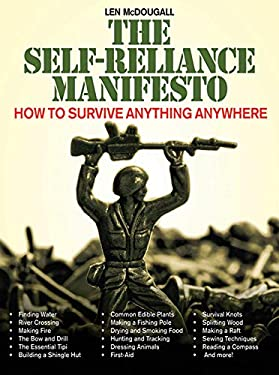The Self-Reliance Manifesto: How to Survive Anything Anywhere 9781616080617