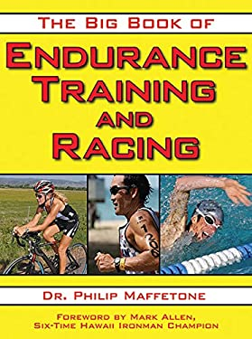 The Big Book of Endurance Training and Racing 9781616080655