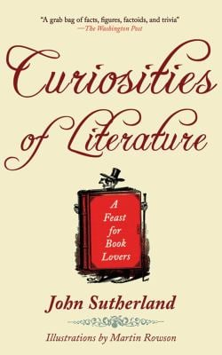 Curiosities of Literature: A Feast for Book Lovers 9781616080747