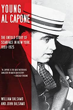 Young Al Capone: The Untold Story of Scarface in New York, 1899-1925 9781616080853