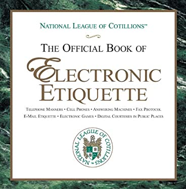 The Official Book of Electronic Etiquette 9781616081027