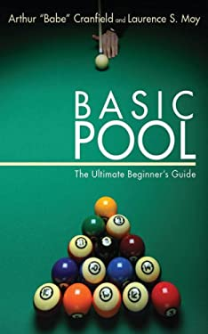 Basic Pool: The Ultimate Beginner's Guide 9781616081799