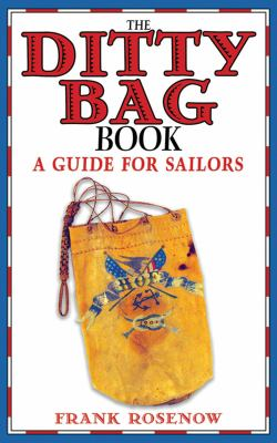 The Ditty Bag Book: A Guide for Sailors 9781616081874