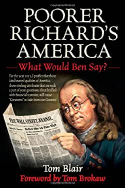 Poorer Richard's America: What Would Ben Say? 9781616081904