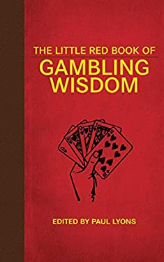Little Red Book of Gambling Wisdom 9781616083922