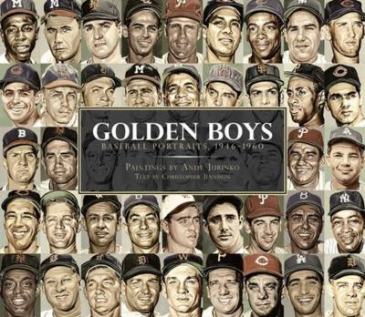 Golden Boys: Baseball Portraits, 1946-1960 9781616084509