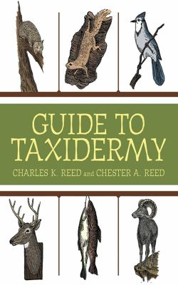 Guide to Taxidermy 9781616085391