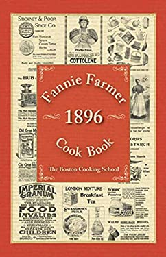 Fannie Farmer 1896 Cook Book 9781616085438