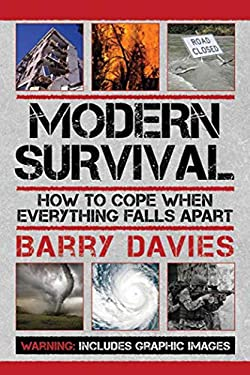 Modern Survival: How to Cope When Everything Falls Apart 9781616085520