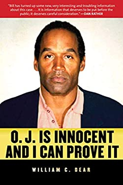 O.J. Is Innocent and I Can Prove It 9781616086206